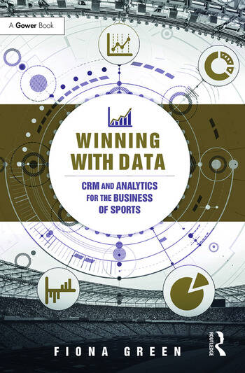 Winning With Data CRM and Analytics for the Business of Sports book cover