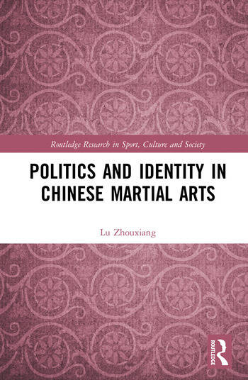 Politics and Identity in Chinese Martial Arts book cover