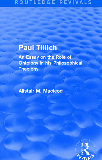 Routledge Revivals: Paul Tillich (1973) An Essay on the Role of Ontology in his Philosophical Theology book cover