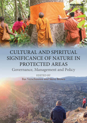 Cultural and Spiritual Significance of Nature in Protected Areas Governance, Management and Policy book cover
