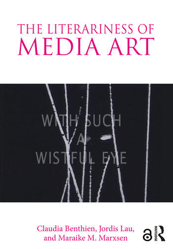 The Literariness of Media Art book cover