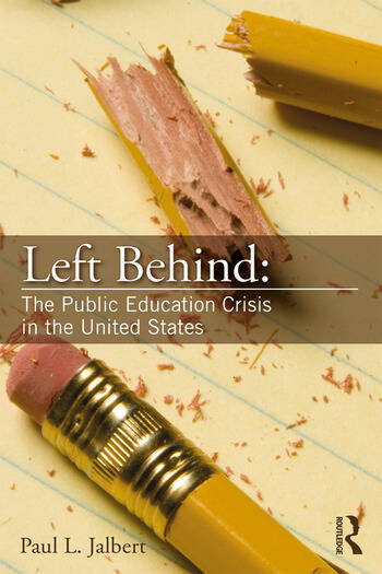 Left Behind: The Public Education Crisis in the United States book cover