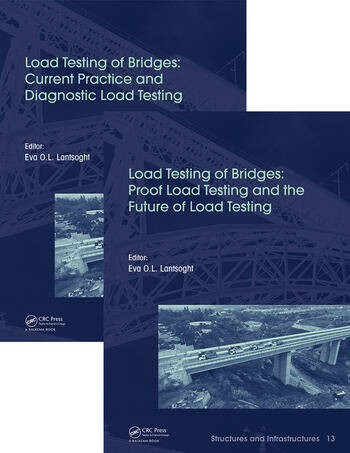 Load Testing of Bridges: Two Volume Set book cover