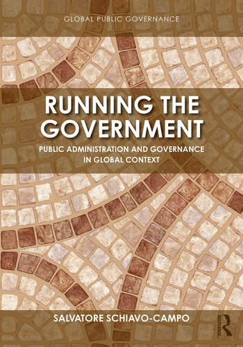 Running the Government Public Administration and Governance in Global Context book cover