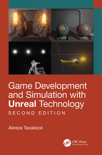 Game Development and Simulation with Unreal Technology, Second Edition book cover
