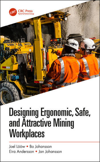 Designing Ergonomic, Safe, and Attractive Mining Workplaces book cover