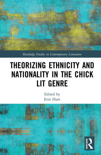 Theorizing Ethnicity and Nationality in the Chick Lit Genre book cover