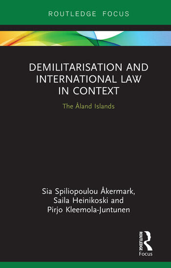 Demilitarization and International Law in Context The Åland Islands book cover