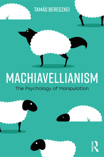 Machiavellianism The Psychology of Manipulation book cover