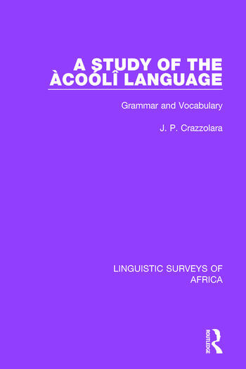 A Study of the Àcoólî Language Grammar and Vocabulary book cover