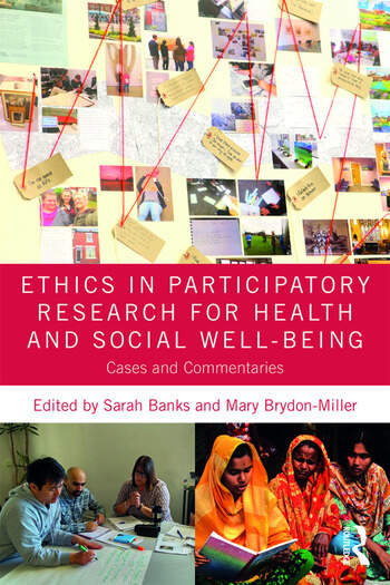 Ethics in Participatory Research for Health and Social Well-Being Cases and Commentaries book cover