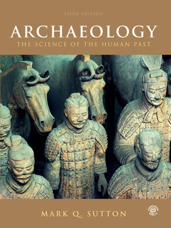 Archaeology The Science of the Human Past book cover