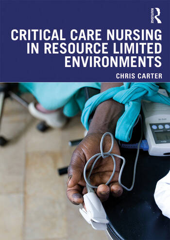 Critical Care Nursing in Resource Limited Environments book cover