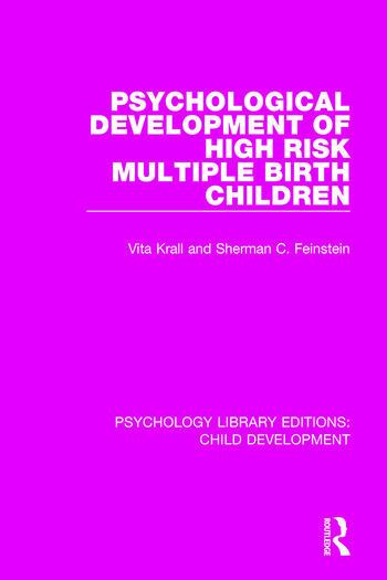 Psychological Development of High Risk Multiple Birth Children book cover