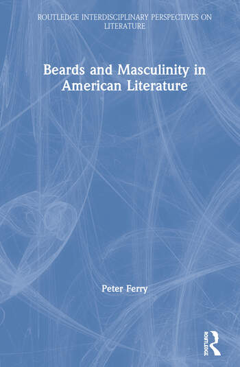 Beards and Masculinity in American Literature book cover