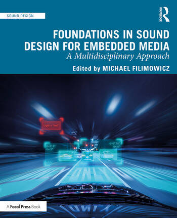 Foundations in Sound Design for Embedded Media A Multidisciplinary Approach book cover