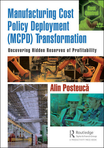 Manufacturing Cost Policy Deployment (MCPD) Transformation Uncovering Hidden Reserves of Profitability book cover
