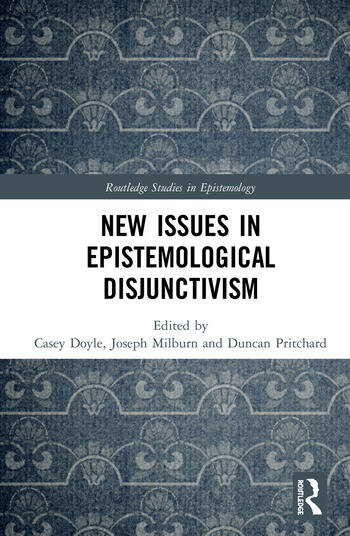 New Issues in Epistemological Disjunctivism book cover
