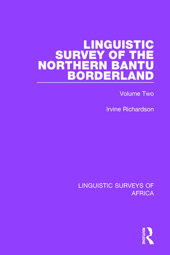 Linguistic Survey of the Northern Bantu Borderland Volume Two book cover