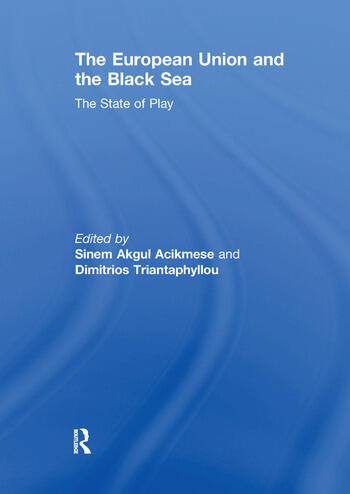 The European Union and the Black Sea The State of Play book cover