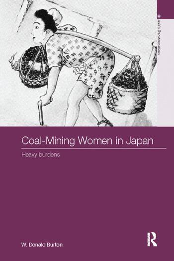 Coal-Mining Women in Japan Heavy Burdens book cover