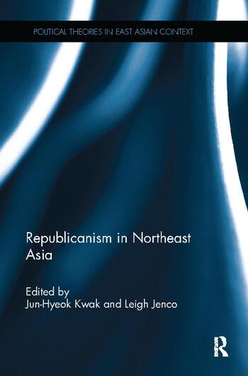 Republicanism in Northeast Asia book cover