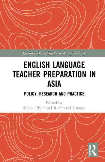 English Language Teacher Preparation in Asia Policy, Research and Practice book cover