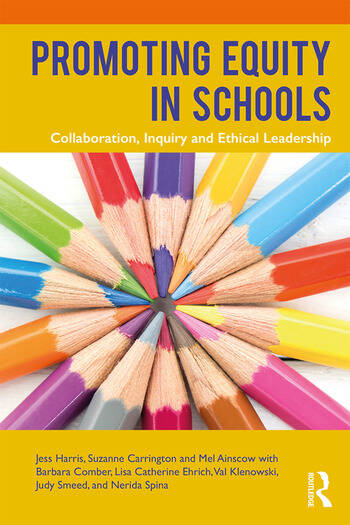 Promoting Equity in Schools Collaboration, Inquiry and Ethical Leadership book cover