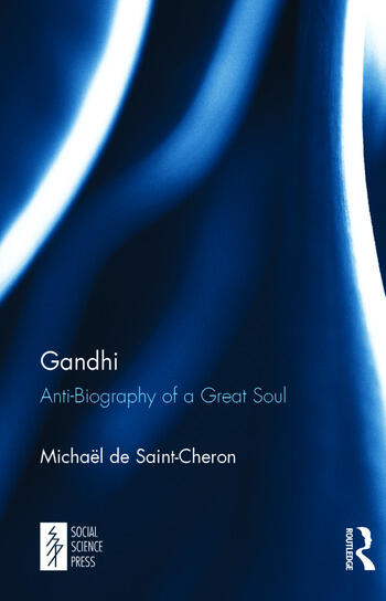 Gandhi Anti-Biography of a Great Soul book cover
