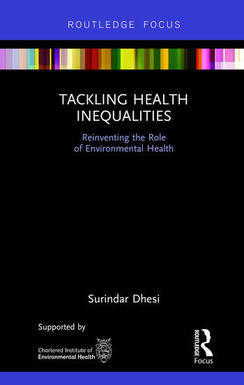 Tackling Health Inequalities Reinventing the Role of Environmental Health book cover