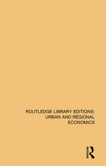 Routledge Library Editions: Urban and Regional Economics book cover