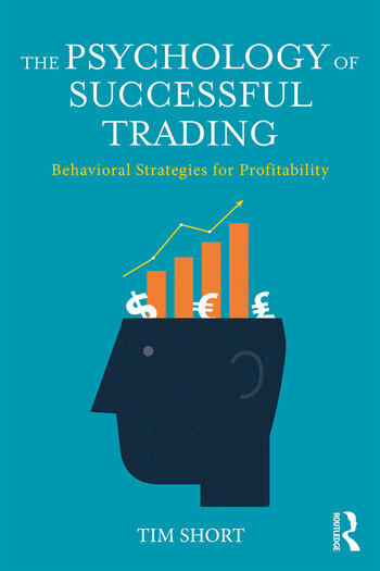 The Psychology of Successful Trading Behavioural Strategies for Profitability book cover