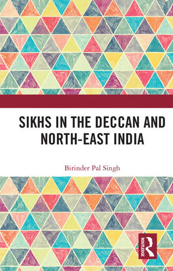 Sikhs in the Deccan and North-East India book cover