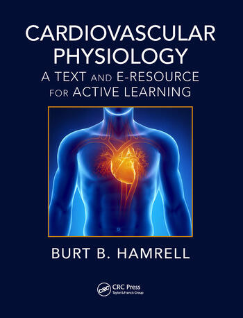 cardiovascular physiology a text and e resource for active learning