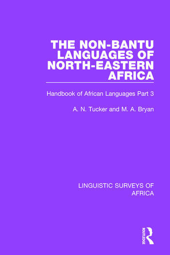 The Non-Bantu Languages of North-Eastern Africa Handbook of African Languages Part 3 book cover