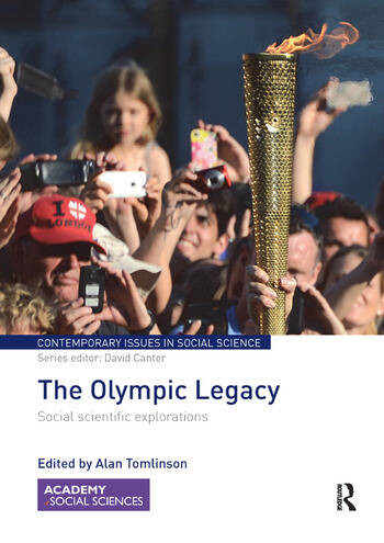 The Olympic Legacy Social Scientific Explorations book cover