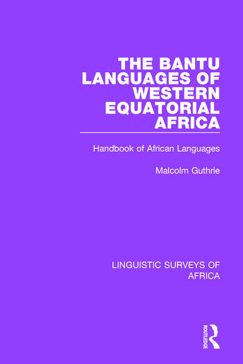 The Bantu Languages of Western Equatorial Africa Handbook of African Languages book cover