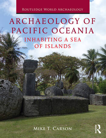 Archaeology of Pacific Oceania Inhabiting a Sea of Islands book cover