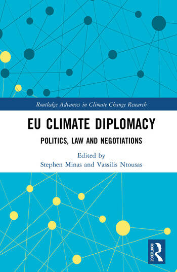 EU Climate Diplomacy Politics, Law and Negotiations book cover