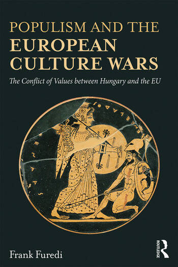 Populism and the European Culture Wars The Conflict of Values between Hungary and the EU book cover
