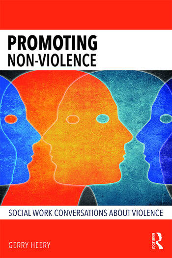 Promoting Non-Violence Social Work Conversations about Violence book cover