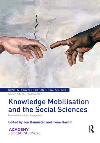 Knowledge Mobilisation and the Social Sciences Research Impact and Engagement book cover