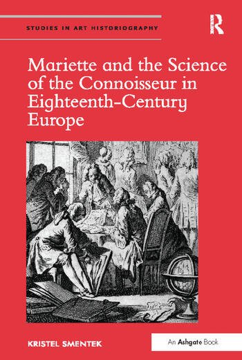 Mariette and the Science of the Connoisseur in Eighteenth-Century Europe book cover