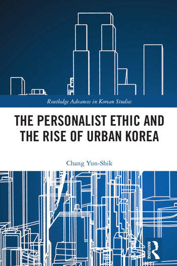 The Personalist Ethic and the Rise of Urban Korea book cover