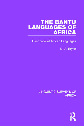 The Bantu Languages of Africa Handbook of African Languages book cover