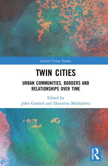 Twin Cities Urban Communities, Borders and Relationships over Time book cover