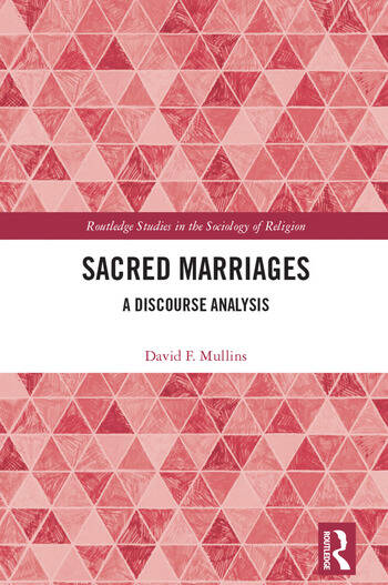 Sacred Marriages A Discourse Analysis book cover
