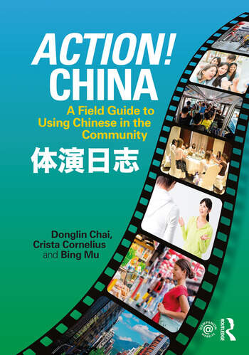Action! China A Field Guide to Using Chinese in the Community book cover