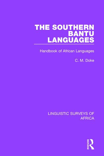 The Southern Bantu Languages Handbook of African Languages book cover