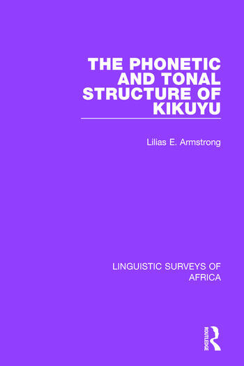 The Phonetic and Tonal Structure of Kikuyu book cover